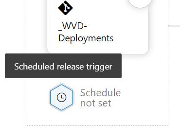 Deployments  Scheduled release trigger  Schedule  not set