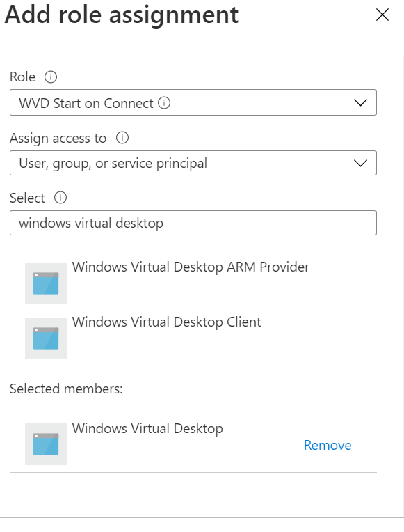 Machine generated alternative text: Add role assignment  Role O  WVD Start on Connect O  Assign access to O  User, group, or service principal  Select O  windows virtual desktop  Windows Virtual Desktop ARM Provider  Windows Virtual Desktop Client  Selected members:  Windows Virtual Desktop  Remove