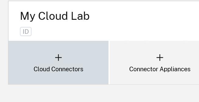 My Cloud Lab  ID  Cloud Connectors  Connector Appliances
