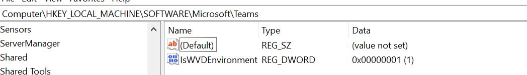 Machine generated alternative text: Computer\HKEY LOCAL  Sensors  ServerManager  Shared  Shared Tools  A Name  IsWVDEnvironment  Type  REG SZ  REG DWORD  Data  (value not set)  oxoooooool (1)