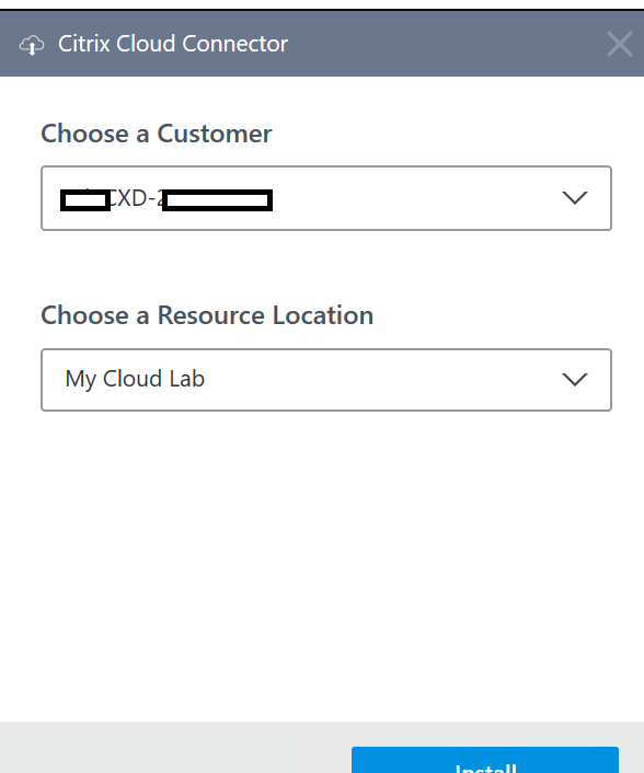 Citrix Cloud Connector  Choose a Customer  Choose a Resource Location  My Cloud Lab