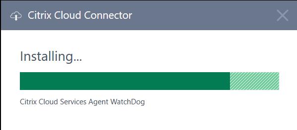 "Citrix Cloud Connector  Installing...  Citrix Cloud Services Agent ""VatchD09"