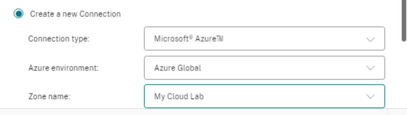 Create new Connection  Connection type:  Azure environ me nt  Microsott• Azurew  Azure Globel  My Cloud Lab